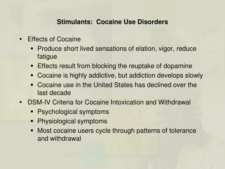 Stimulants:  Cocaine Use Disorders