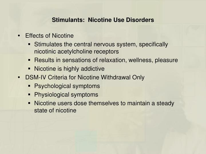 Stimulants:  Nicotine Use Disorders