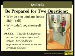 be prepared for two questions