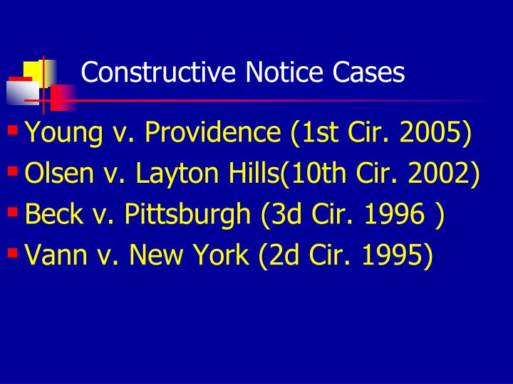 Constructive Notice Cases