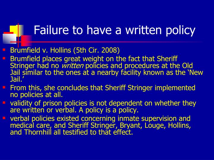 Failure to have a written policy