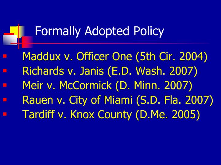 Formally Adopted Policy