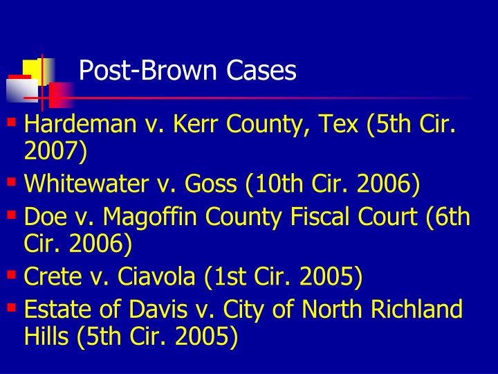 Post-Brown Cases