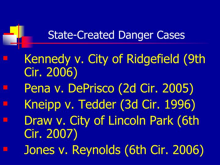 State-Created Danger Cases