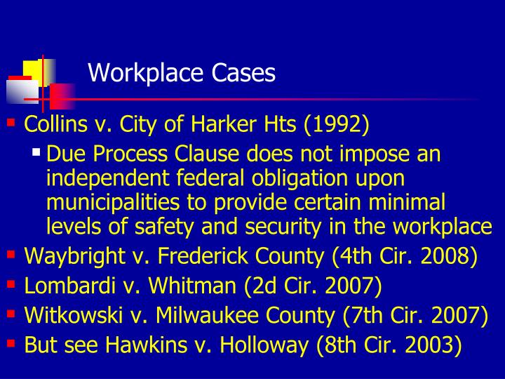 Workplace Cases