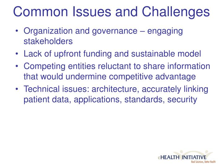 Common Issues and Challenges