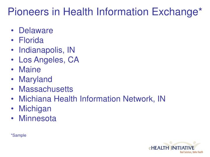 Pioneers in Health Information Exchange*