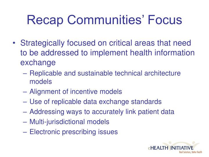 Recap Communities' Focus