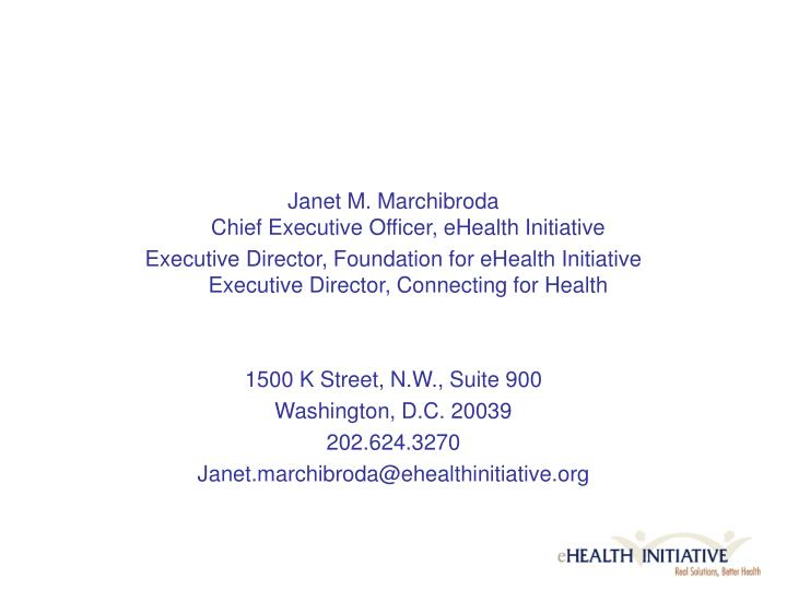 Janet M. Marchibroda
