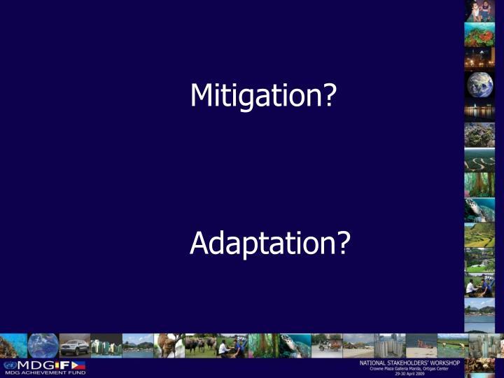 Mitigation?