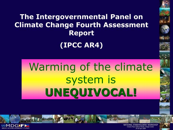 The Intergovernmental Panel on Climate Change Fourth Assessment Report