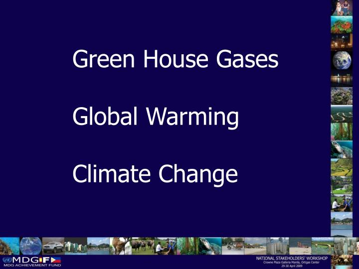 Green House Gases