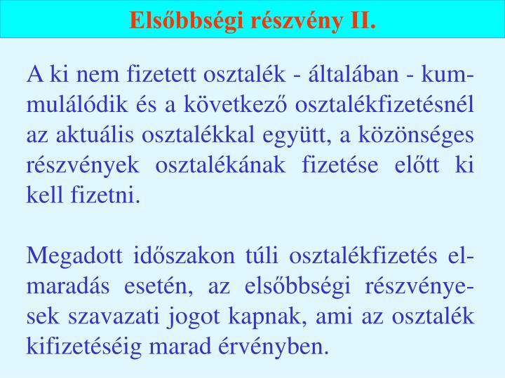 Elsőbbségi részvény II.