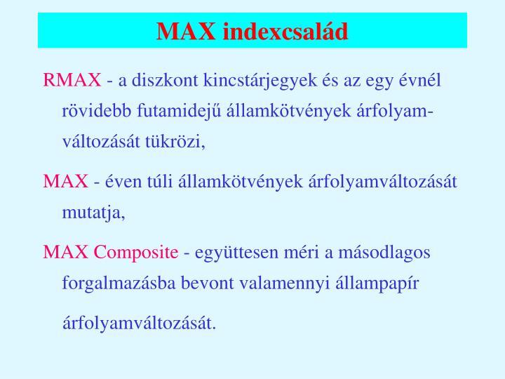 MAX indexcsalád