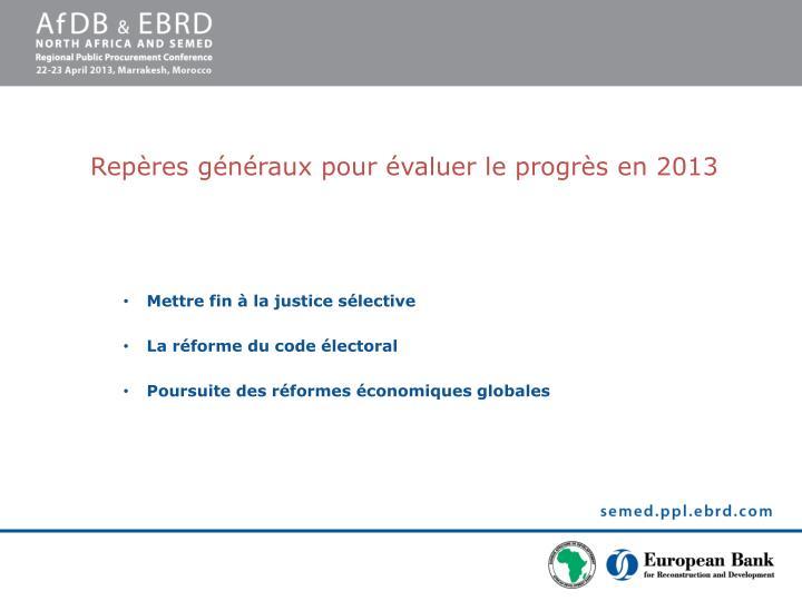Repères généraux pour évaluer le progrès en 2013