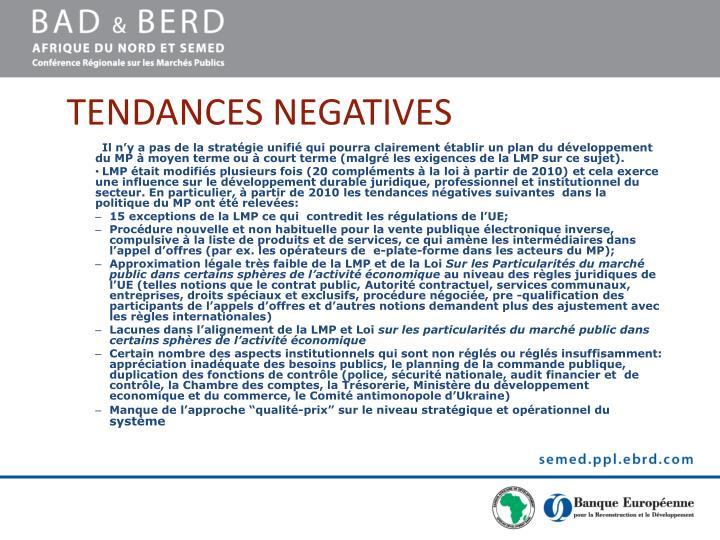 TENDANCES NEGATIVES