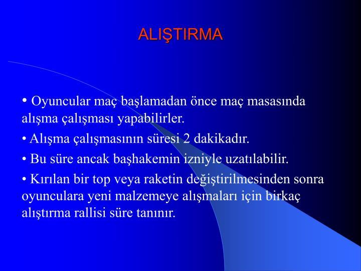 ALIŞTIRMA