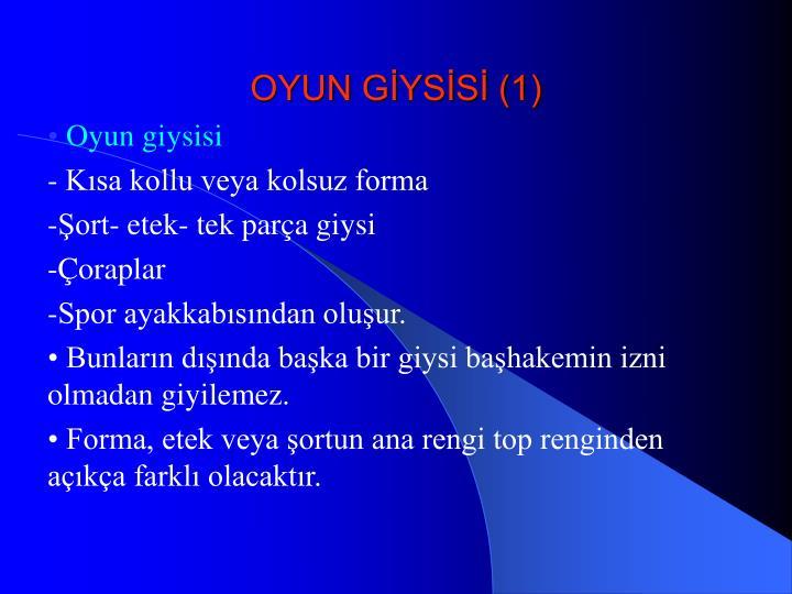OYUN GİYSİSİ (1)