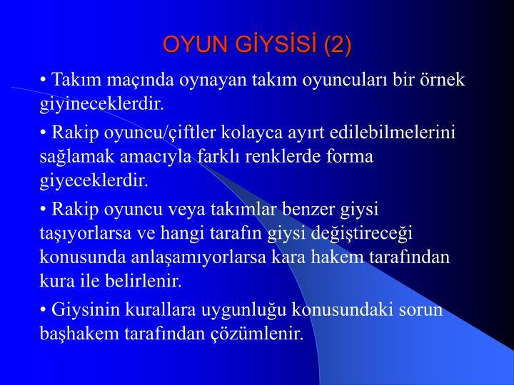 OYUN GİYSİSİ (2)