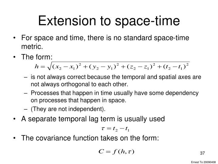 Extension to space-time