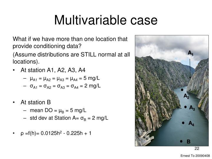 Multivariable case