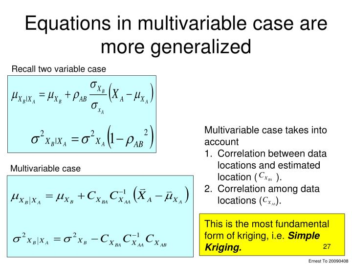 Equations in multivariable case are more generalized