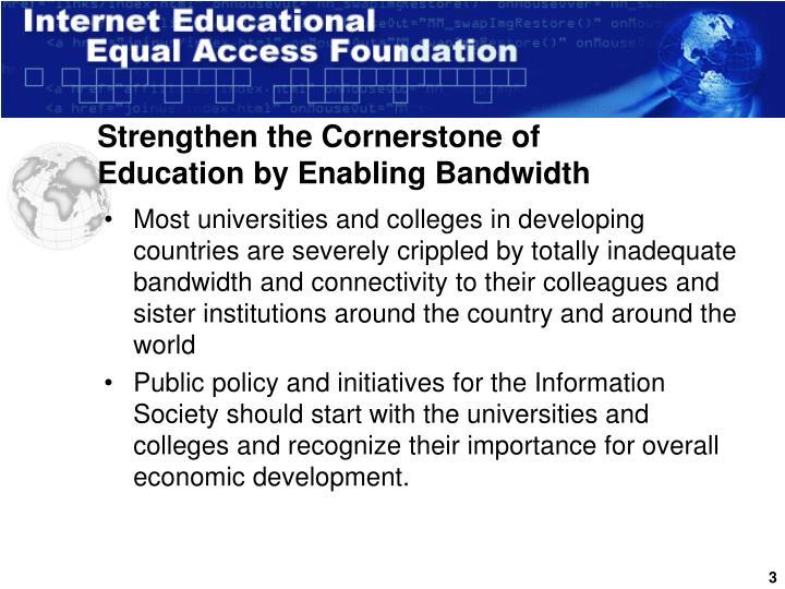 Strengthen the Cornerstone of Education by Enabling Bandwidth