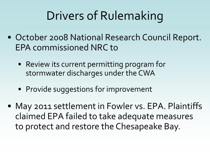 Drivers of Rulemaking