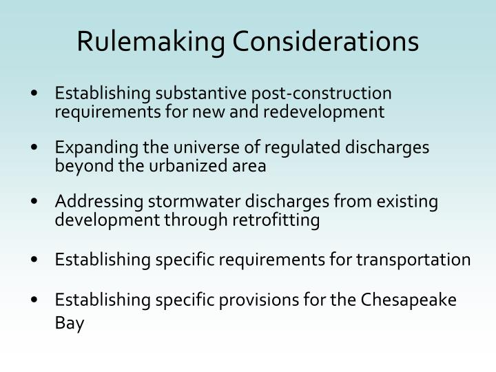 Rulemaking Considerations