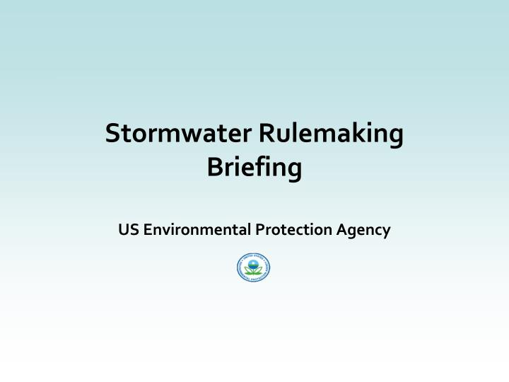 stormwater rulemaking briefing