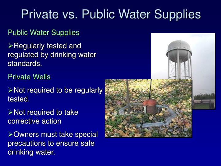 Private vs. Public Water Supplies