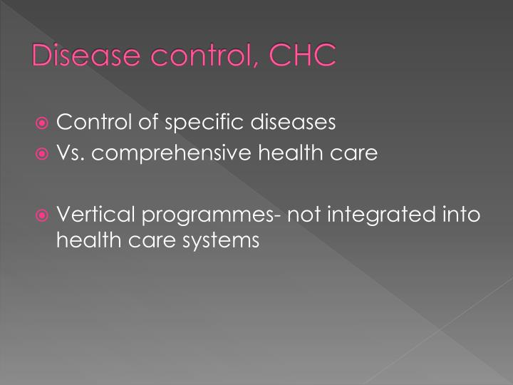 Disease control, CHC