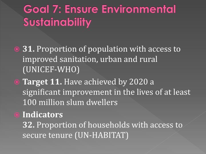 Goal 7: Ensure Environmental Sustainability