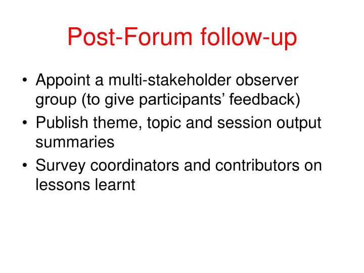 Post-Forum follow-up