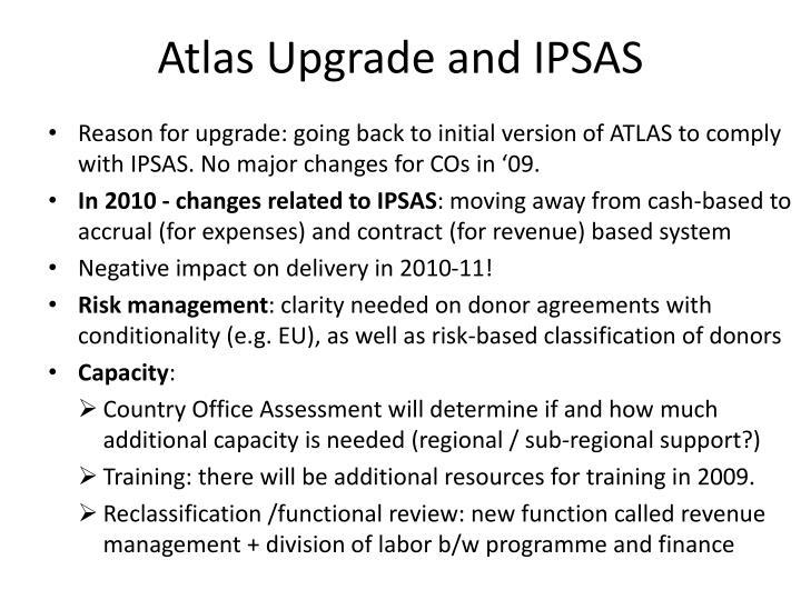 Atlas Upgrade and IPSAS