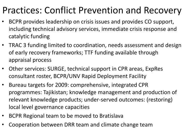 Practices: Conflict Prevention and Recovery