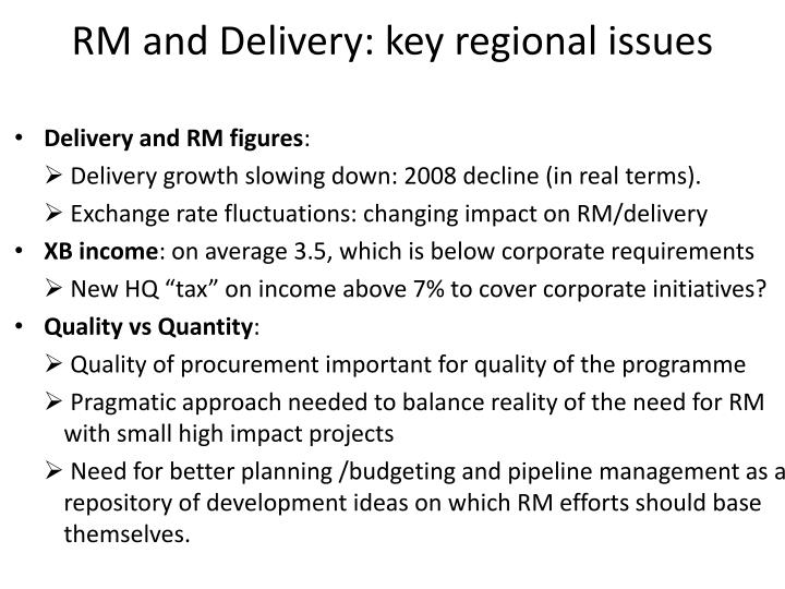 RM and Delivery: key regional issues