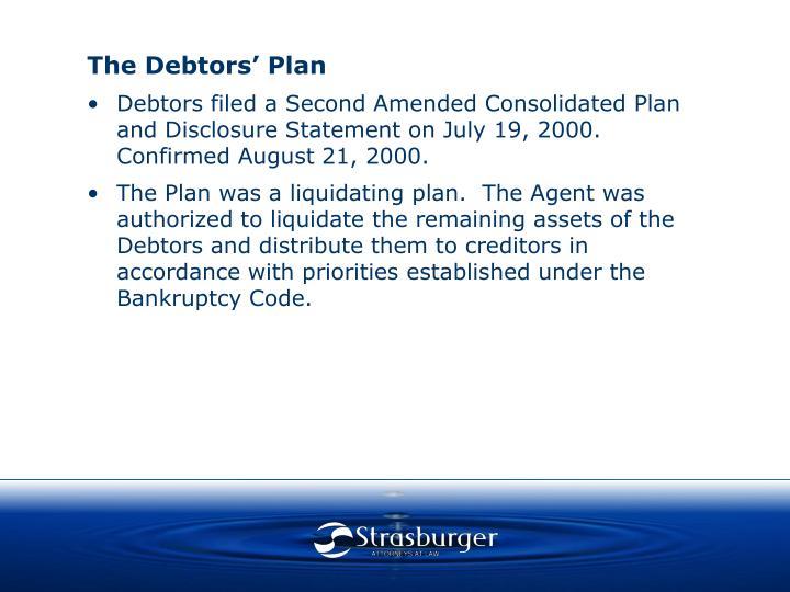 The Debtors' Plan