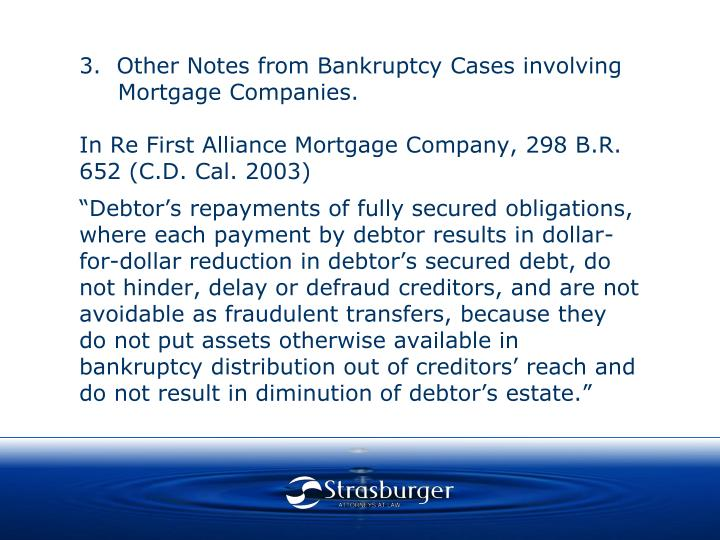 3.  Other Notes from Bankruptcy Cases involving