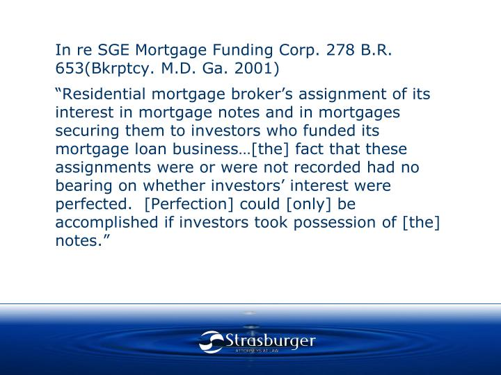 In re SGE Mortgage Funding Corp. 278 B.R. 653(Bkrptcy. M.D. Ga. 2001)