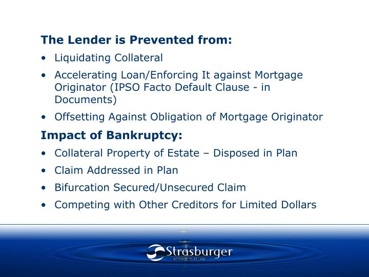 The Lender is Prevented from: