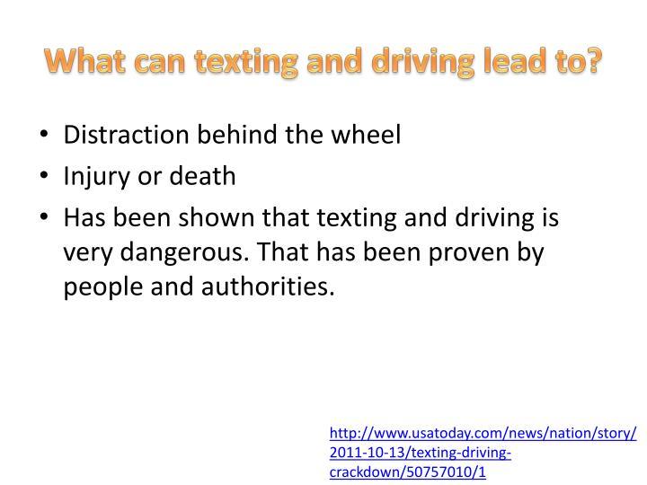 What can texting and driving lead to?
