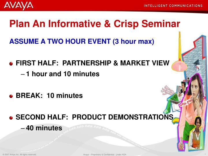 Plan An Informative & Crisp Seminar