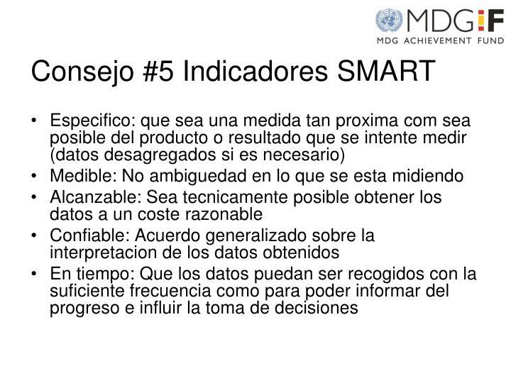 Consejo #5 Indicadores SMART