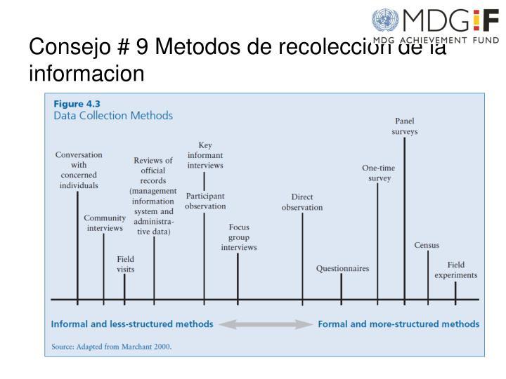 Consejo # 9 Metodos de recoleccion de la informacion