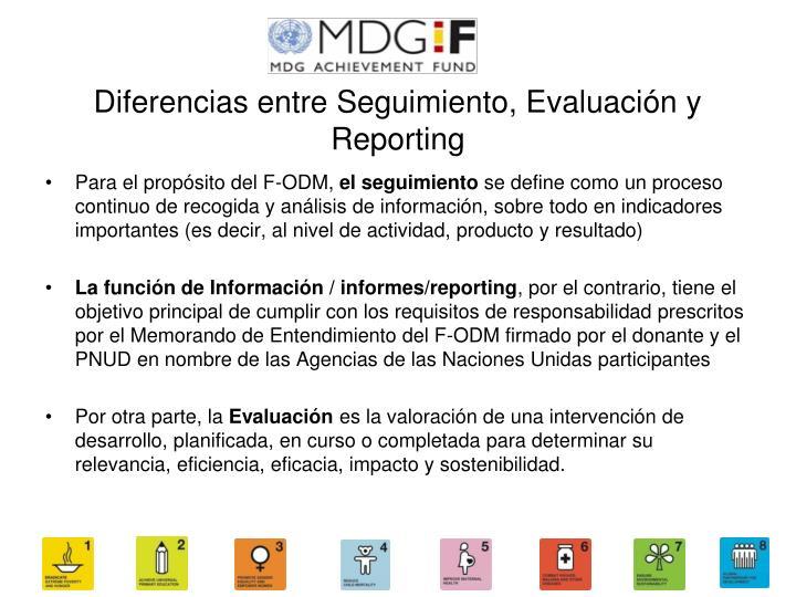 Diferencias entre Seguimiento, Evaluación y Reporting