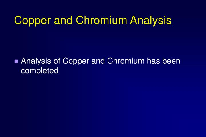 Copper and Chromium Analysis