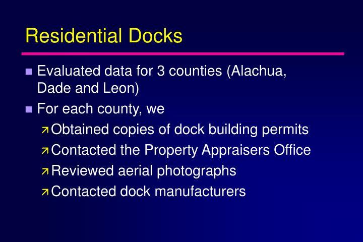 Residential Docks