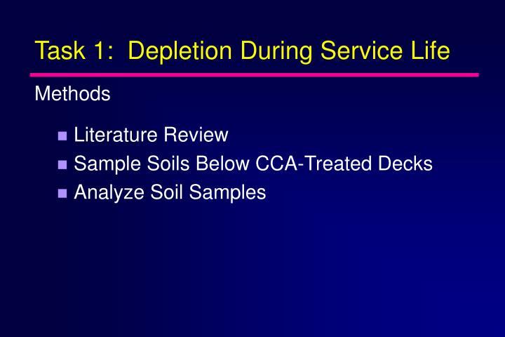 Task 1:  Depletion During Service Life