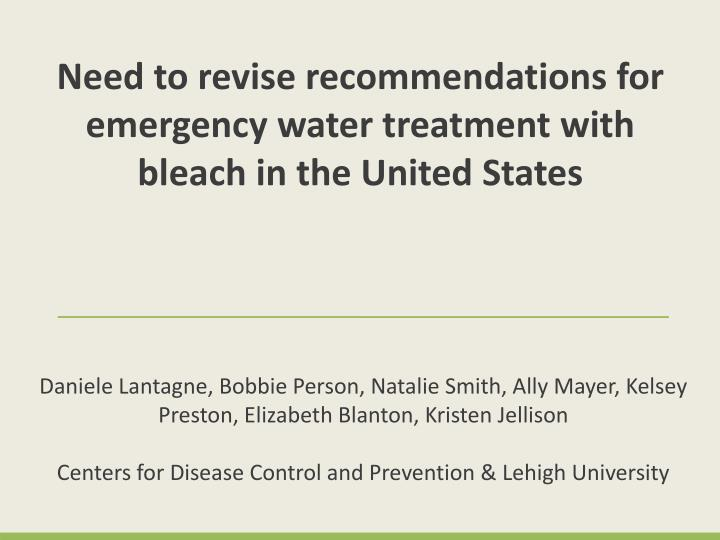 Need to revise recommendations for emergency water treatment with bleach in the United States